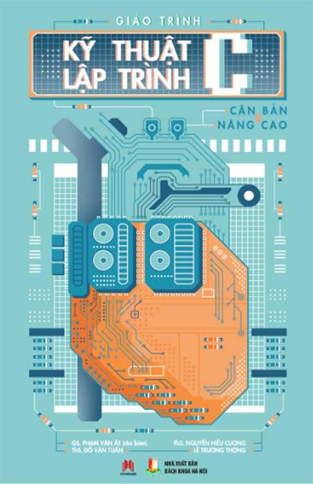 Giáo trình Kỹ thuật lập trình C căn bản và nâng cao
