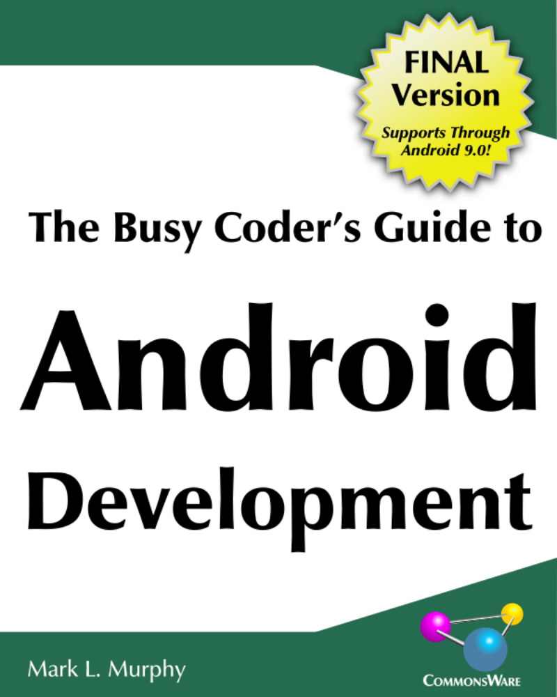 The busy coder's to Android Development